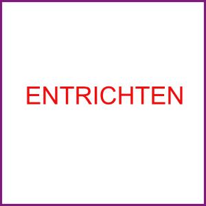 ENTRICHTEN