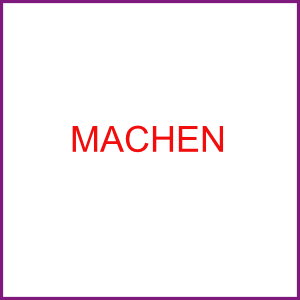 MACHEN
